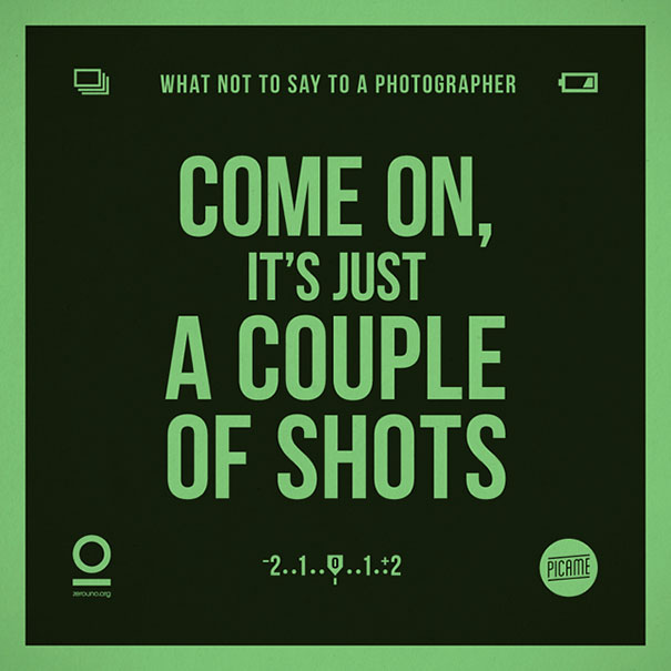 what-not-to-say-to-a-photographer-annoying-phrases-zerouno-12