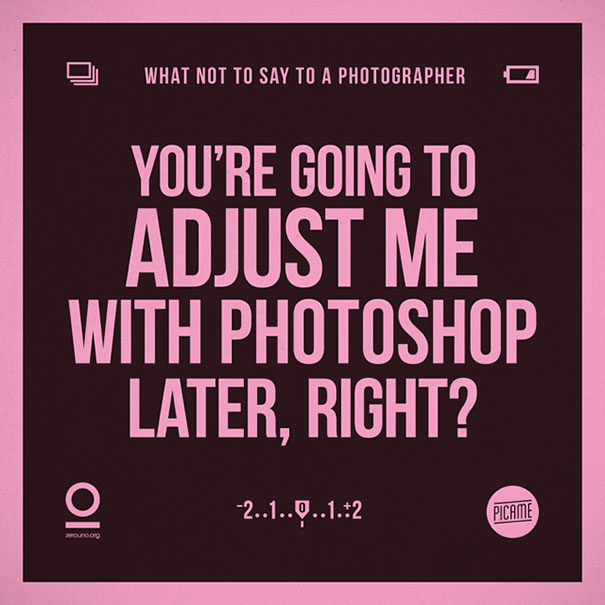 what-not-to-say-to-a-photographer-annoying-phrases-zerouno-14