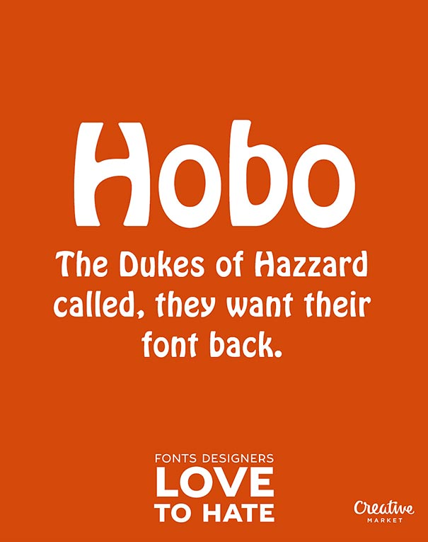 worst-typefaces-10-hated-fonts-joshua-johnson-creative-market-10