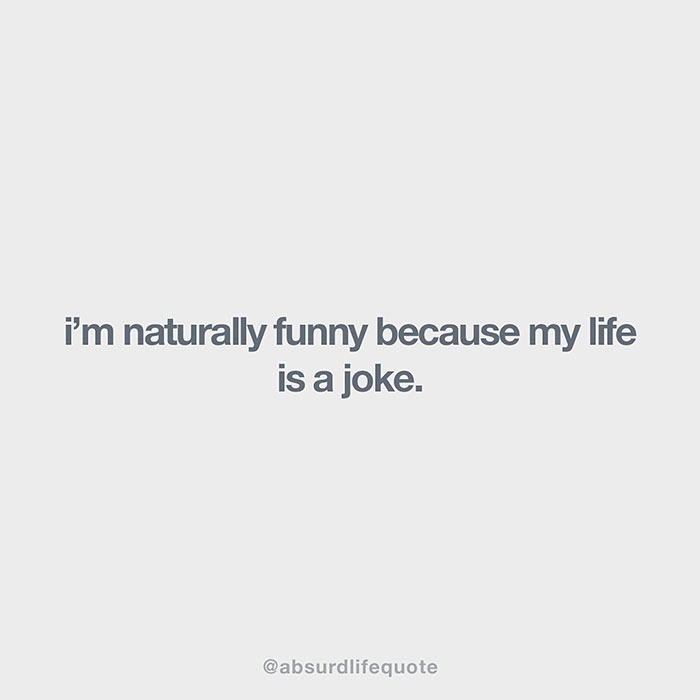 relatable-absurd-life-quotes-7