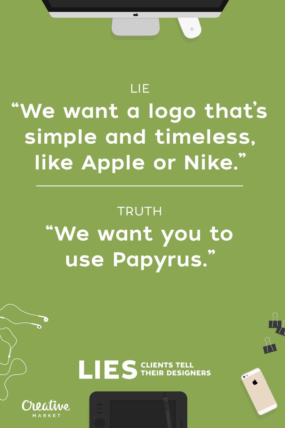 15-lies-clients-tell-designers-joshua-johnson-creative-market-11