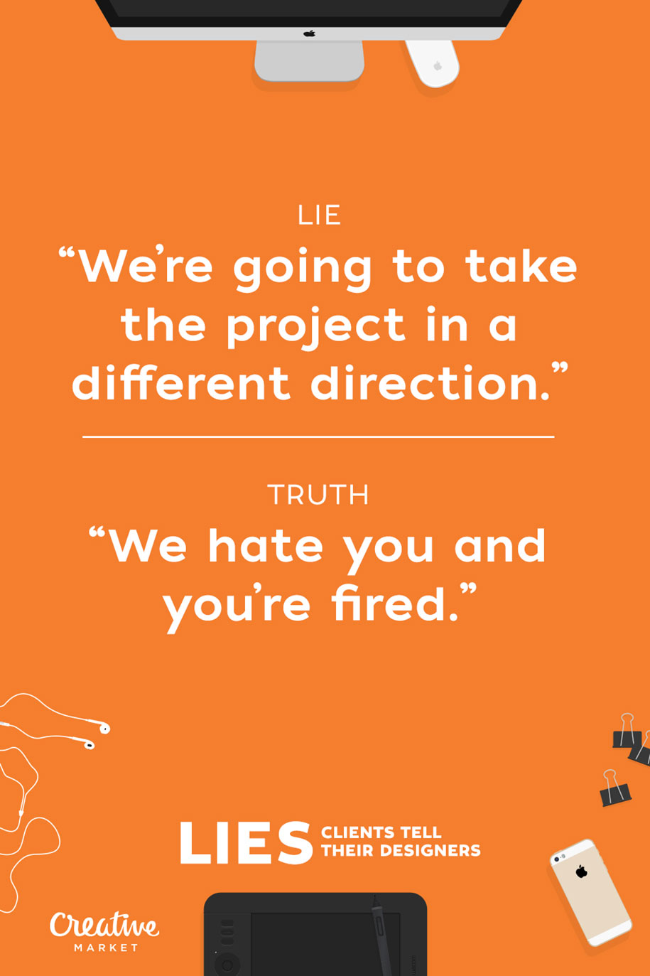 15-lies-clients-tell-designers-joshua-johnson-creative-market-13