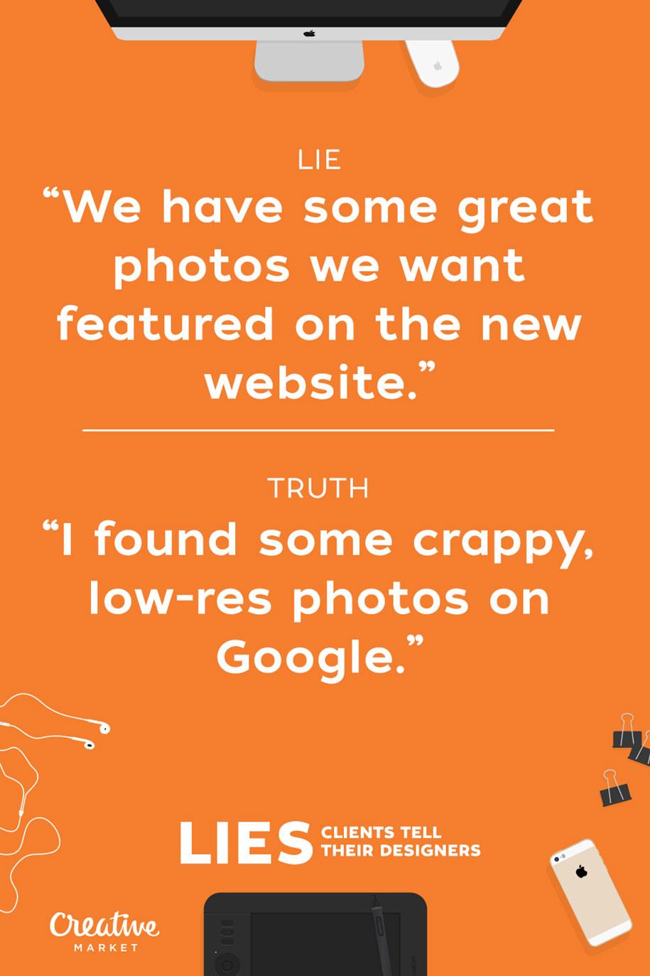 15-lies-clients-tell-designers-joshua-johnson-creative-market-3