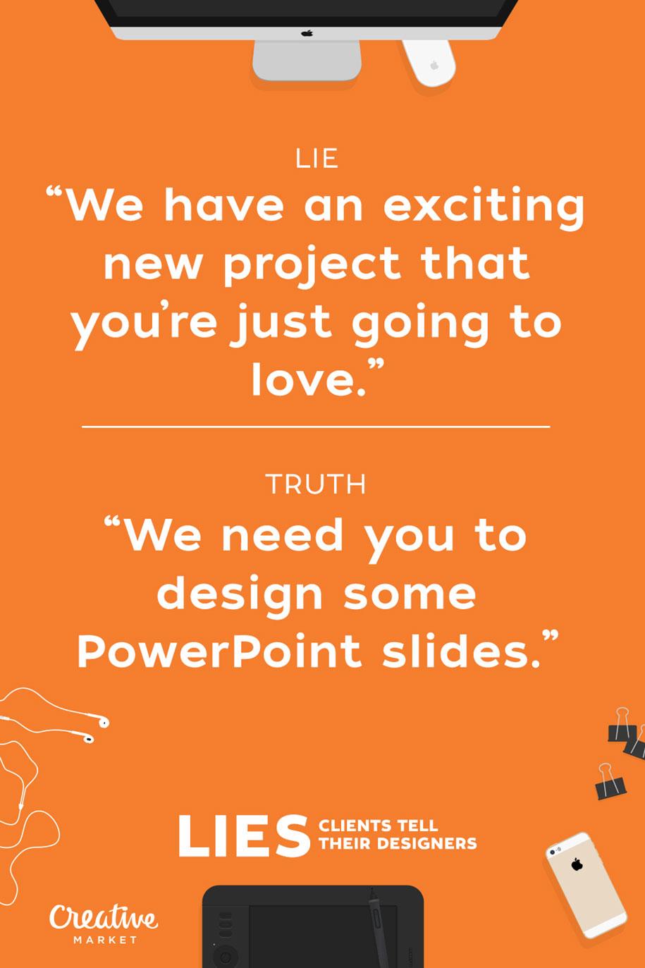 15-lies-clients-tell-designers-joshua-johnson-creative-market-7
