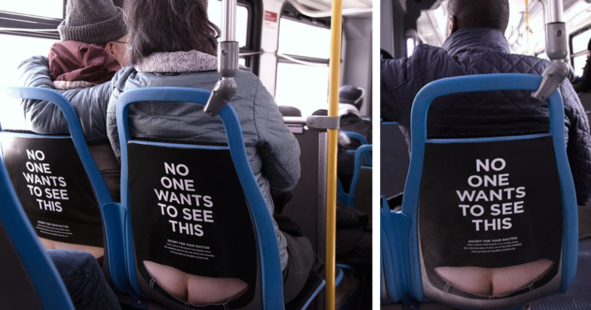 Butt It S For A Good Cause Cheeky Bus Ads Promote Colon