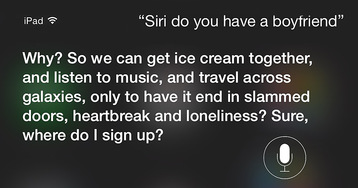 15 Hilarious And Brutally Honest Answers From Siri That You Can Ask Her Yourself