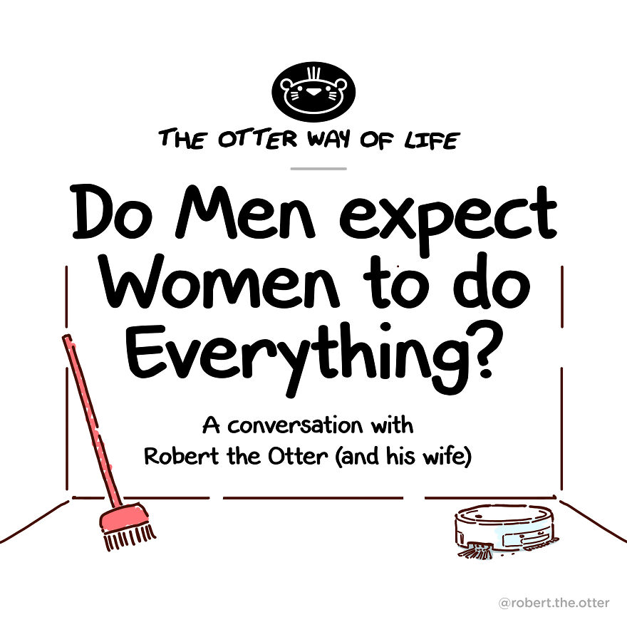 Cute Otter Comic Explains Why Men Shouldn't Expect Women To Do Everything Around The Home
